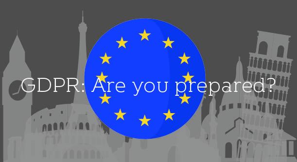 GDPR: Are you prepared?