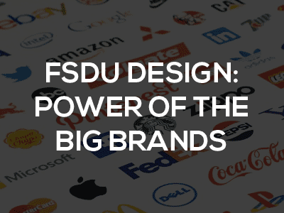 fsdu design power of the big brands
